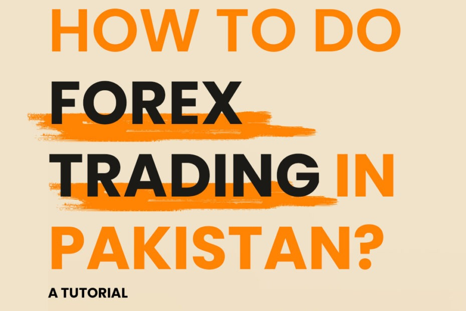 How to do forex trading in pakistan